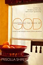 Discerning the Voice of God: How to Recognize When God Is Speaking Discerning the Voice of God