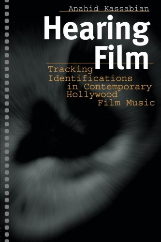 Hearing Film: Tracking Identifications in Contemporary...