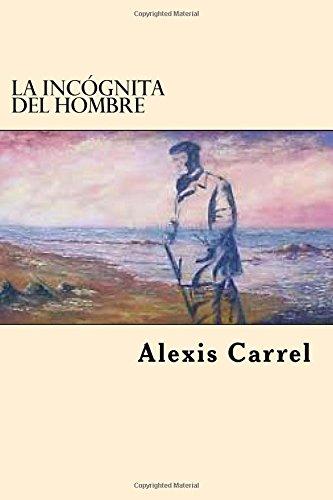 La Incognita Del Hombre (Spanish Edition)
