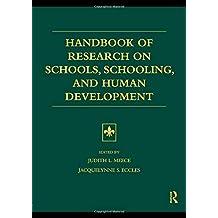 Handbook of Research on Schools, Schooling and Human Development
