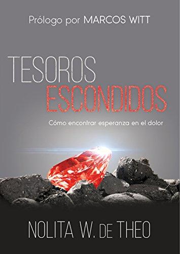 tesoros-escondidos-como-encontrar-esperanza-en-el-dolor-spanish-edition
