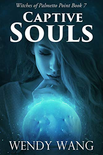 Pdf Thriller Captive Souls: Witches of Palmetto Point Book 7