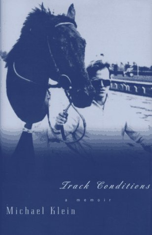 - Track Conditions: A Memoir