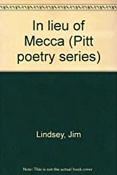 In Lieu of Mecca (Pitt Poetry Series)