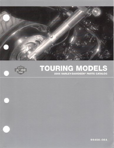 Harley Parts Catalog - Touring Models 2006 Harley-Davidson Parts Catalog