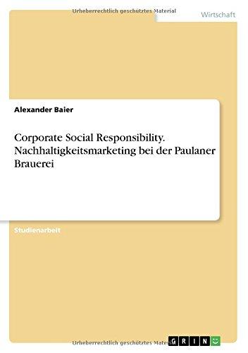 corporate-social-responsibility-nachhaltigkeitsmarketing-bei-der-paulaner-brauerei-german-edition