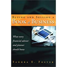 Buying and selling a book of business: What every financial advisor and planner should know