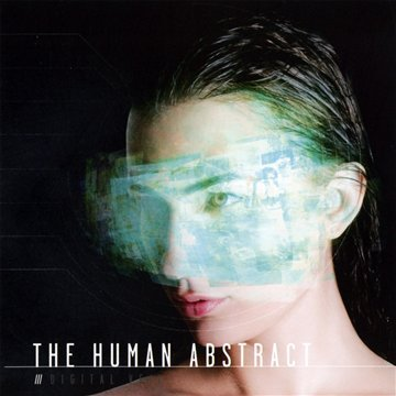 the Human Abstract: Digital Veil (Audio CD)