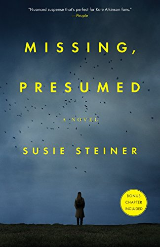 Missing, Presumed: A Novel by [Steiner, Susie]