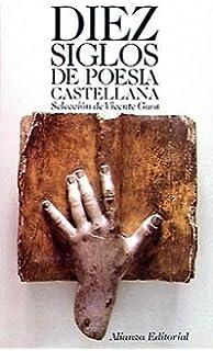 Diez siglos de poesia castellana / Ten Centuries of Spanish Poetry (El Libro de bolsillo