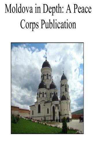 Moldova in Depth: A Peace Corps Publication