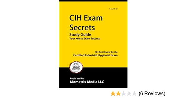 CIH Exam Secrets Study Guide: CIH Test Review for the Certified ...