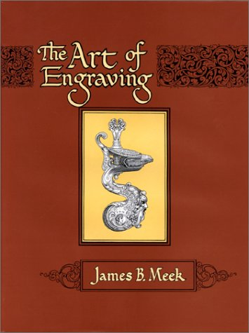 Art of Engraving: A Book of Instructions