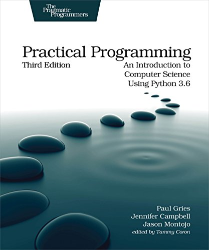 Practical Programming: An Introduction to Computer Science Using Python 3.6 (Strength Programming)
