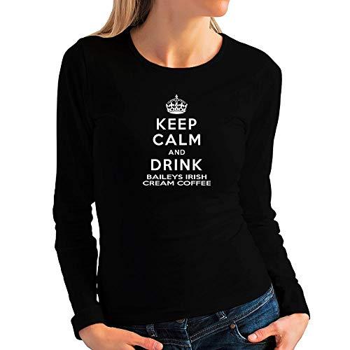 Idakoos Keep Calm and Drink Baileys Irish Cream Coffee Women Long Sleeve T-Shirt L