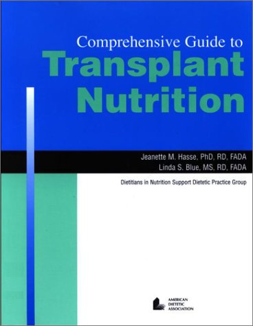 Comprehensive Guide to Transplant Nutrition