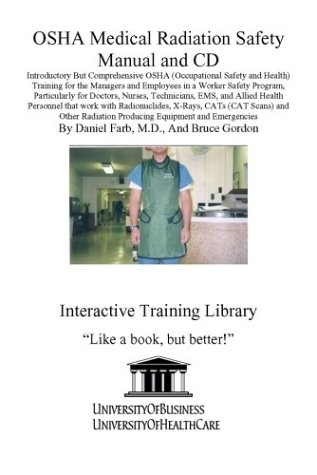 osha medical radiation safety manual and cd introductory but rh amazon com Employee Safety Manual OSHA Safety Manual PDF