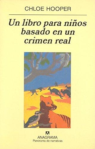 Un Libro Para Ninos Basado En Un Crimen Real (Spanish Edition) ebook