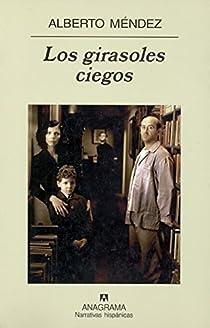 Los girasoles ciegos par Méndez Borra