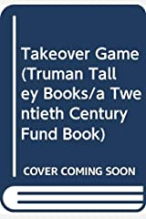 The Takeover Game Paperback