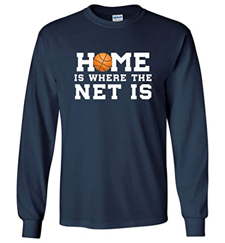 - Funny Basketball Shirts Home is Where The Net is Sports Long Sleeve T-Shirt 3XL