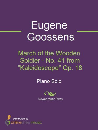 "March of the Wooden Soldier - No. 41 from ""Kaleidoscope"" Op. 18"