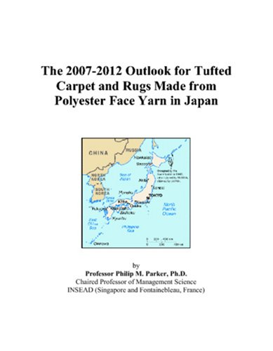 (The 2007-2012 Outlook for Tufted Carpet and Rugs Made from Polyester Face Yarn in Japan )
