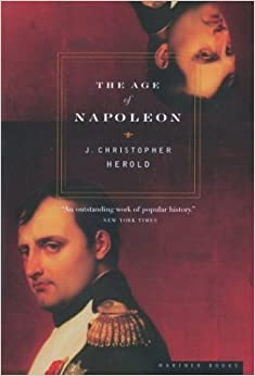 The Age of Napoleon (American Heritage Series)