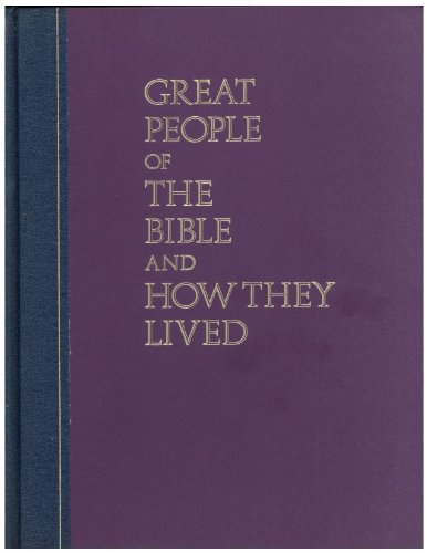 Great People of the Bible and How They Lived