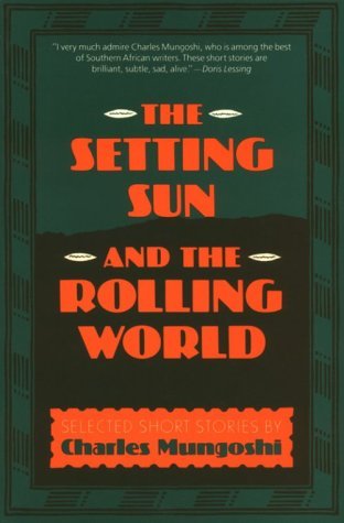 The Setting Sun and the Rolling World: Selected Stories (The Setting Sun And The Rolling World)