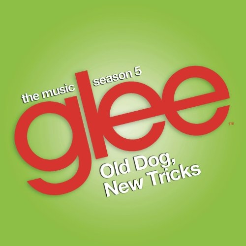 Glee: The Music, Old Dog, New ...