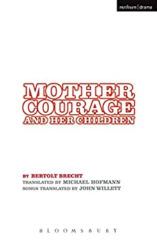 Mother Courage and Her Children (Student Editions) by [Brecht, Bertolt]