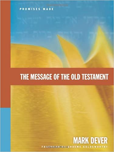 Image result for the message of the old testament dever