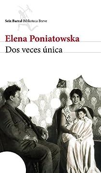 Dos veces única par Poniatowska