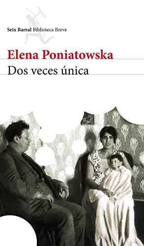 Dos veces nica (Spanish Edition)