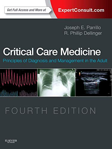 - Critical Care Medicine: Principles of Diagnosis and Management in the Adult