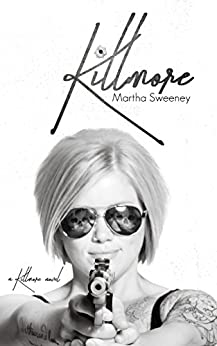 Killmore by [Sweeney, Martha]