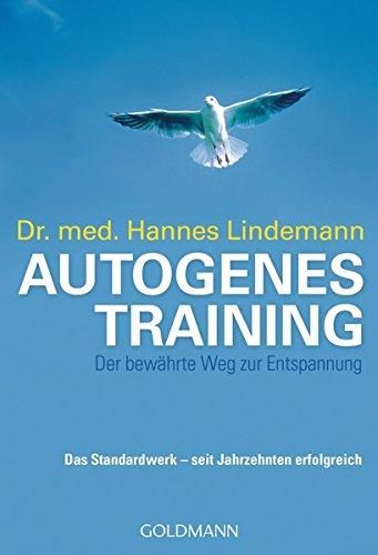 Autogenes Training: Der bewährte Weg zur Entspannung
