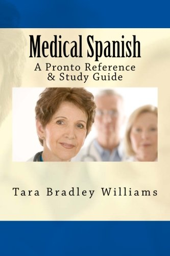Medical Spanish: A Pronto Reference & Study Guide ebook