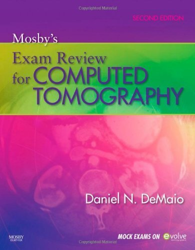 Mosby's Exam Review for Computed Tomography [Paperback]