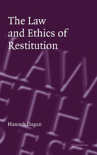 The Law and Ethics of Restitution by Hanoch Dagan (2004-09-13)