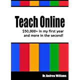 Teach Online: $50,000+ in my first year and more in the second!