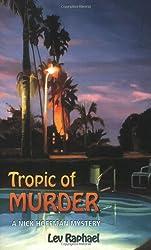 Tropic of Murder: A Nick Hoffman Mystery (Nick Hoffman Mysteries)