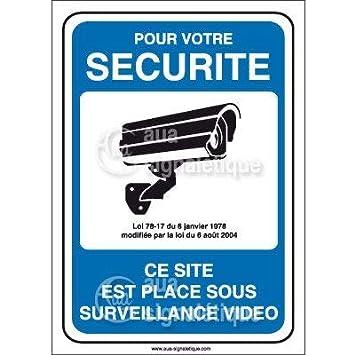 Vinyl adh/ésif 75x105 mm Panneau pour Votre s/écurit/é site plac/é sous Surveillance vid/éo AUA SIGNALETIQUE