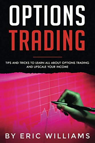 41XMnRQudwL - Options Trading: Tips and Tricks to Learn all about Options Trading and upscale your Income