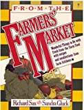 From the Farmers' Market, Richard Sax and Sandra Gluck, 0060960728