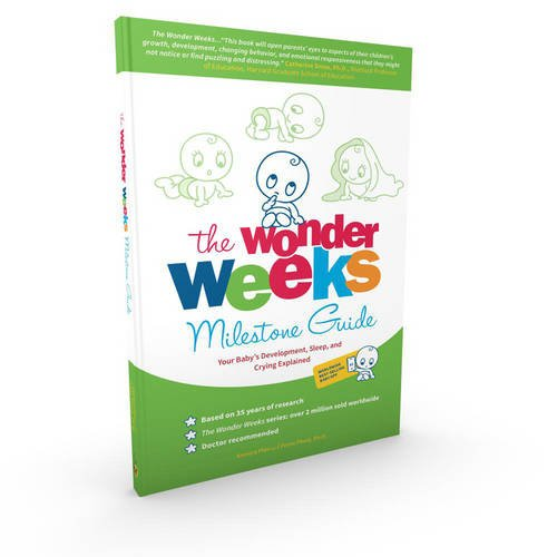 The Wonder Weeks Milestone Guide: Your Baby's Development, Sleep and Crying explained