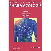 Atlas de Poche de Pharmacologie 4e Ed.