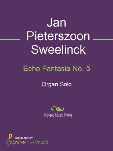 Echo Fantasia No. 5 - Organ ()
