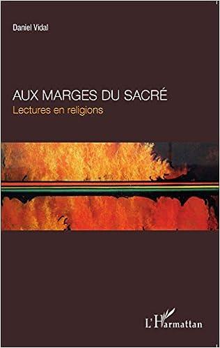 Téléchargement Aux marges du sacré pdf, epub ebook